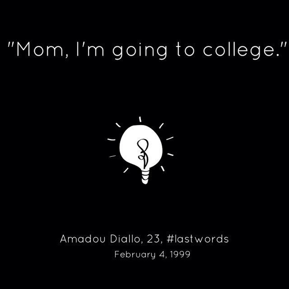 Amadou Diallo – #LastWords