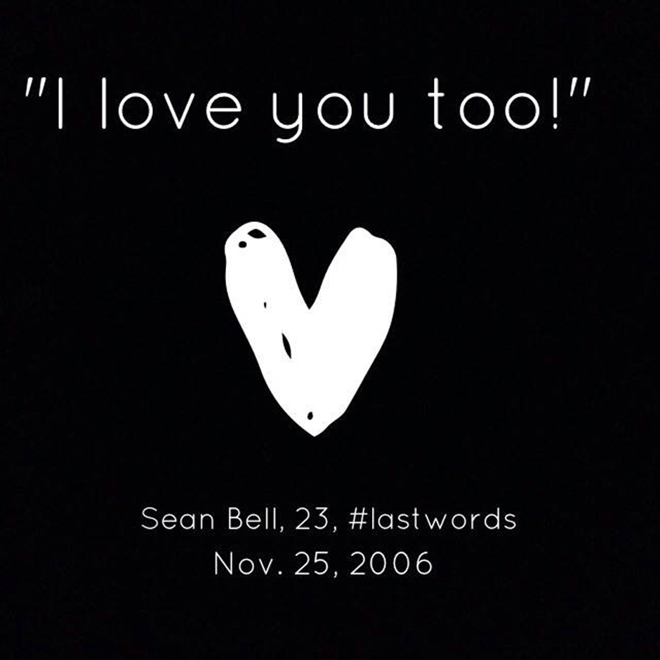 Sean Bell – #LastWords