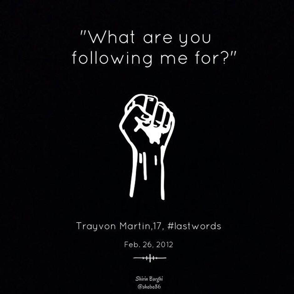 Trayvon Martin – #LastWords