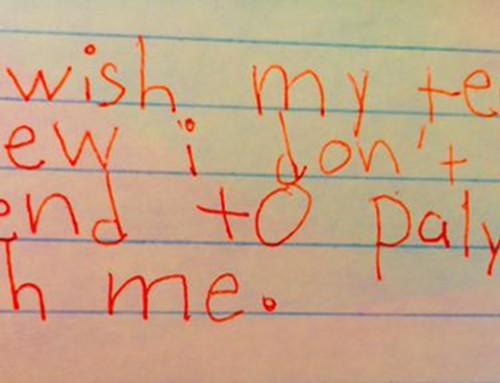 I wish…I wish #iwishmyteacherknew Me!