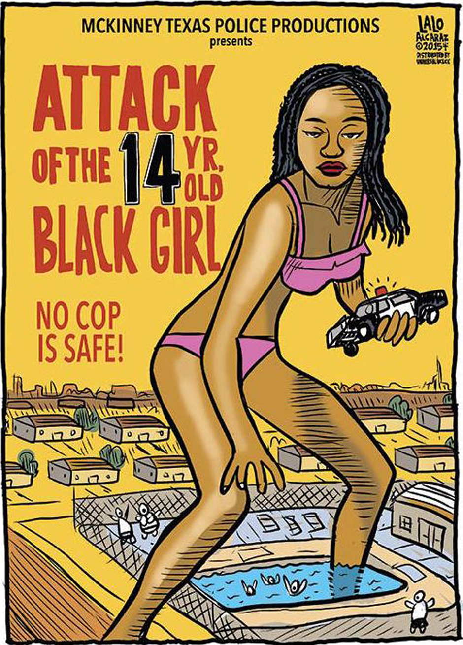 Coming Soon: Attack of the 14-Year-Old Black Girl by Lalo Alcaraz